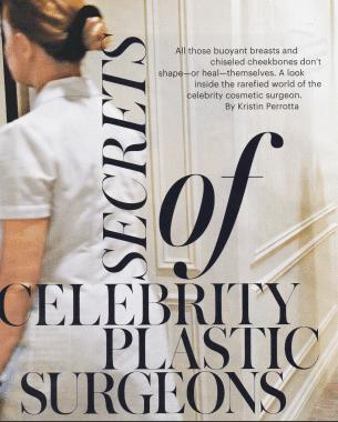 Secrets of Celebrity Plastic Surgeons